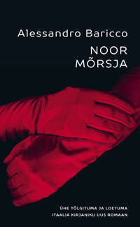 Купить книгу Noor Mõrsja, автора Alessandro  Baricco
