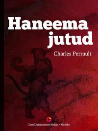 Купить книгу Haneema jutud, автора Charles  Perrault