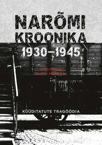 Купить книгу Narõmi kroonika 1930-1945. Küüditatute tragöödia, автора