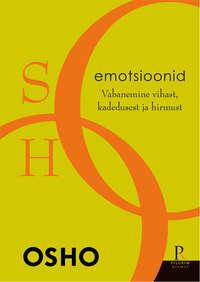 Купить книгу Osho. Emotsioonid, автора