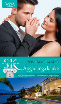 Купить книгу Apgaulinga kaukė, автора Lynn Raye Harris