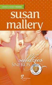 Купить книгу Saldžios šnekos, автора Susan  Mallery