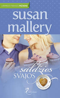 Купить книгу Saldžios svajos, автора Susan  Mallery