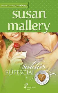 Купить книгу Saldūs rūpesčiai, автора Susan  Mallery