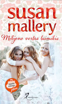 Купить книгу Milijono vertas laimikis, автора Susan  Mallery