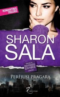Купить книгу Perėjusi pragarą, автора Sharon Sala