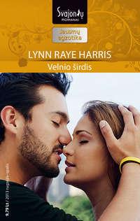 Купить книгу Velnio širdis, автора Lynn Raye Harris