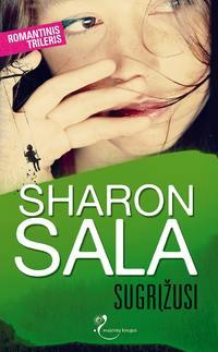 Купить книгу Sugrįžusi, автора Sharon Sala