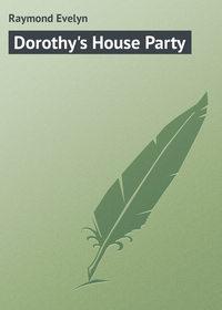 Купить книгу Dorothy's House Party, автора