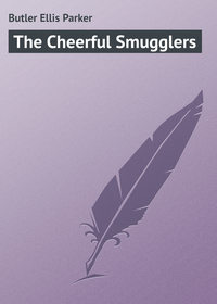 Купить книгу The Cheerful Smugglers, автора