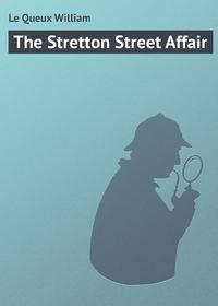 Купить книгу The Stretton Street Affair, автора