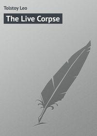 Купить книгу The Live Corpse, автора