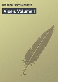 Купить книгу Vixen. Volume I, автора