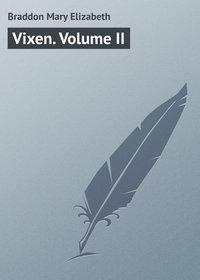 Купить книгу Vixen. Volume II, автора