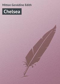Купить книгу Chelsea, автора