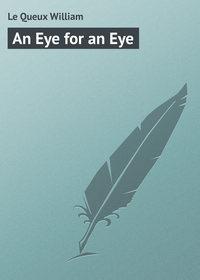 Купить книгу An Eye for an Eye, автора