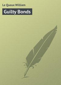 Купить книгу Guilty Bonds, автора