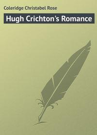 Hugh Crichton's Romance