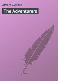 Купить книгу The Adventurers, автора