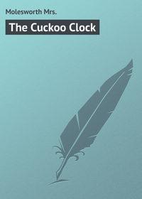 Купить книгу The Cuckoo Clock, автора