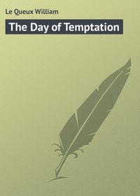 Купить книгу The Day of Temptation, автора