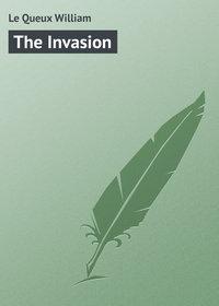 Купить книгу The Invasion, автора