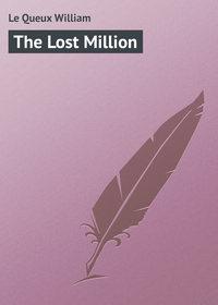 Купить книгу The Lost Million, автора