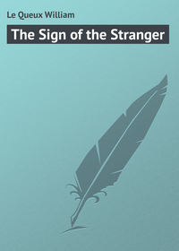 Купить книгу The Sign of the Stranger, автора