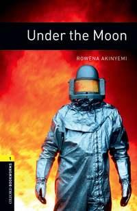 Книга Under the Moon - Автор Rowena Akinyemi