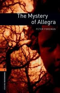 Книга The Mystery of Allegra - Автор Peter Foreman