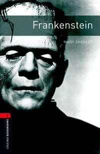 Книга Frankenstein - Автор Mary Shelley