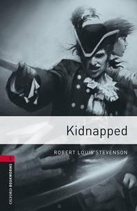 Книга Kidnapped - Автор Stevenson Robert