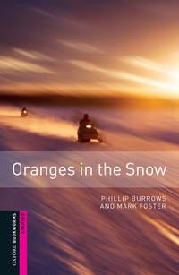 Книга Oranges in the Snow - Автор Mark Foster