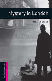 Книга Mystery in London - Автор Helen Brooke