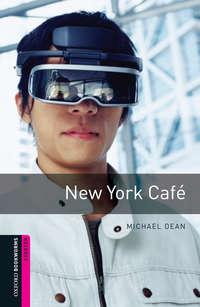 Книга New York Cafe - Автор Michael Dean