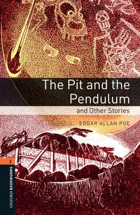 Книга Pit and the Pendulum and Other Stories - Автор Edgar Poe