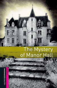 Книга The Mystery of Manor Hall - Автор Jane Cammack