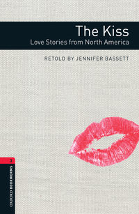 Купить книгу The Kiss: Love Stories from North America, автора