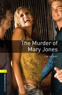 Книга The Murder of Mary Jones - Автор Tim Vicary