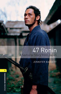 Купить книгу 47 Ronin A Samurai Story from Japan, автора