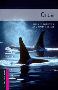 Книга Orca - Автор Mark Foster