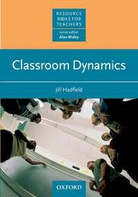 Купить книгу Classroom Dynamics, автора