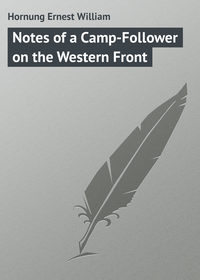 Книга Notes of a Camp-Follower on the Western Front