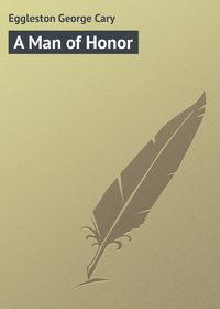 Книга A Man of Honor