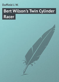 Книга Bert Wilson's Twin Cylinder Racer