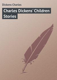 Книга Charles Dickens' Children Stories