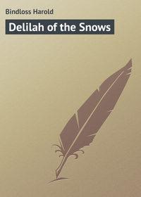 Книга Delilah of the Snows