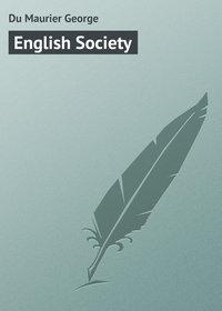 Купить книгу English Society, автора