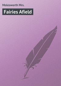 Книга Fairies Afield