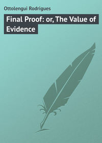 Книга Final Proof: or, The Value of Evidence